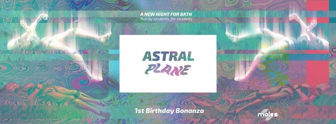 Astral Plane • 1st Birthday •