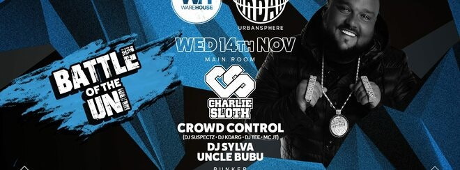 Charlie Sloth • SHOW MOVED TO REBEL SOUTHAMPTON ON TUESDAY 13TH NOVEMBER
