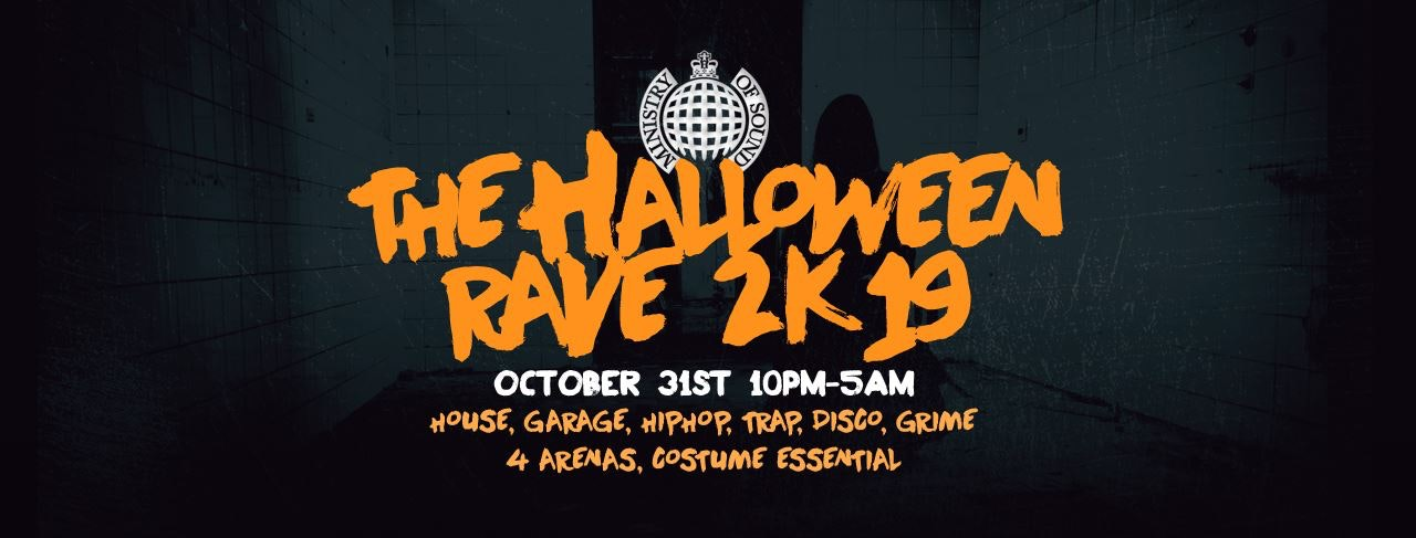 The Halloween Rave 2019   Ministry of Sound