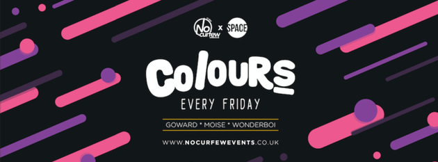 Colours Leeds at Space :: 30th November :: Free Drink with every ticket!