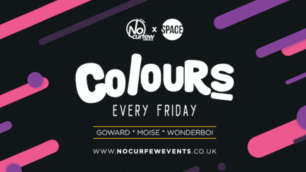 Colours Leeds at Space :: 9th November :: 90p drinks