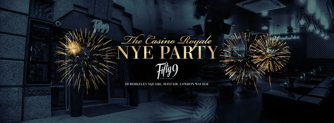 The Casino Royale New Years Eve – Mayfair London 2018