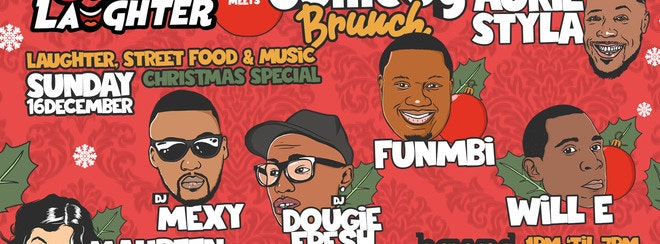 Brunch & Laughter Meets Comedy Brunch : Christmas Special
