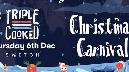 Triple Cooked: Southampton – Christmas Carnival // Tonight