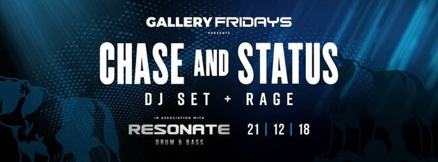 Gallery Fridays Presents Chase and Status