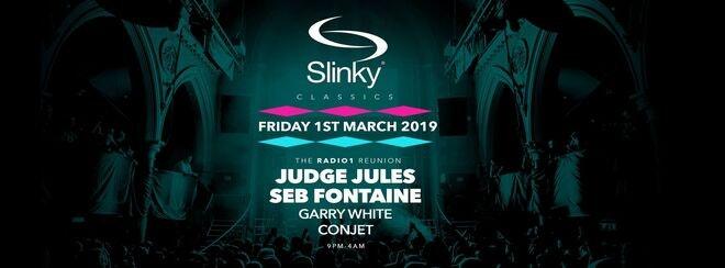Slinky Classics presents Judge Jules & Seb Fontaine