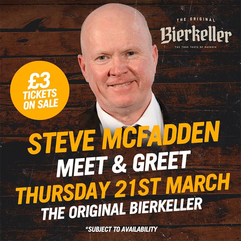 Steve Mcfadden Meet & Greet At Bierkeller