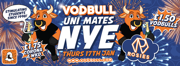 Vodbull Refreshers Uni Mates NYE!!! {200 TICS ON THE DOOR FROM 11PM!!}