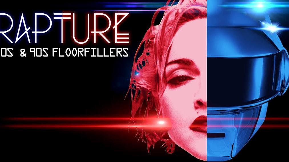 RAPTURE – 80's & 90's Floor Filling Anthems!