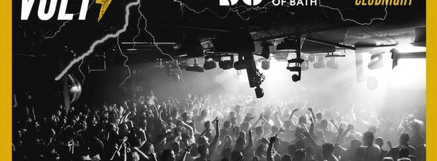 VOLT – End of Exams Party! / The SU University Of Bath – Official Club Night!