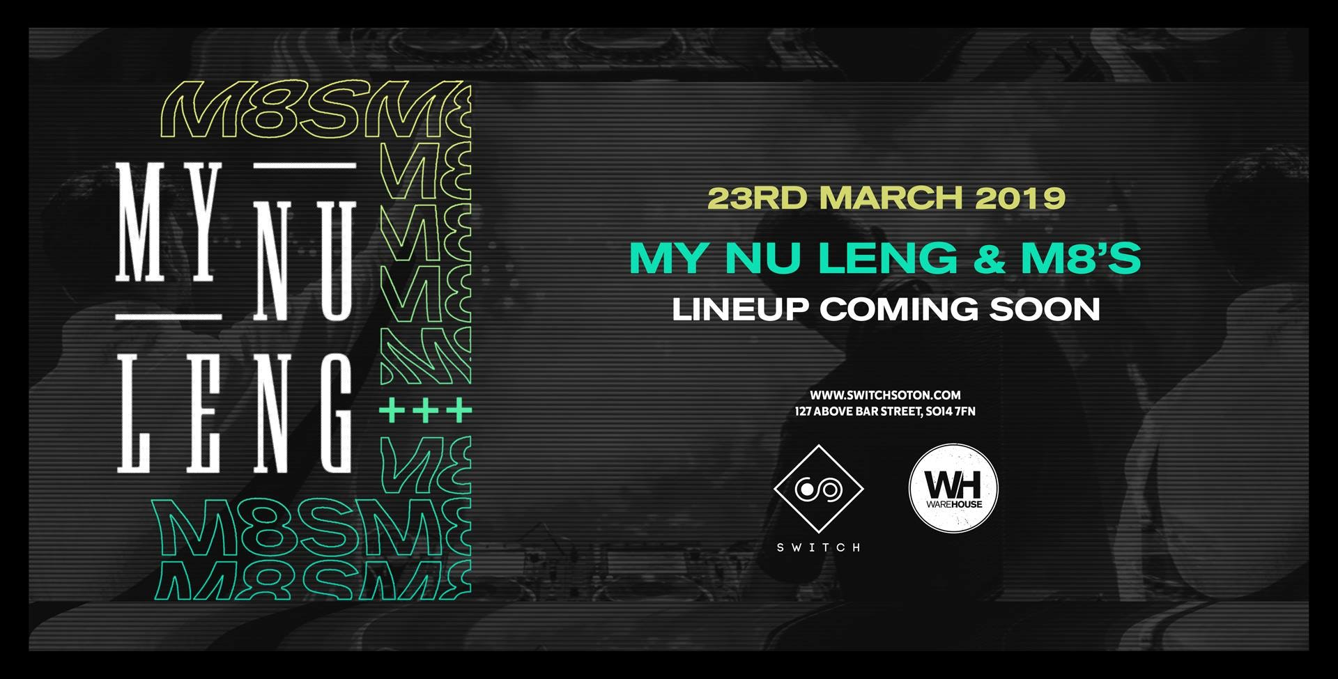 My Nu Leng & M8's • This Saturday / Final 30 tickets