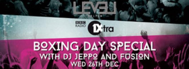 Boxing Day at Level Nightclub – LIVE RADIO 1 Extra DJ's
