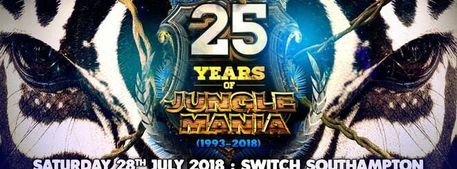 25 Years of Jungle Mania • Switch Southampton // Saturday 28th July