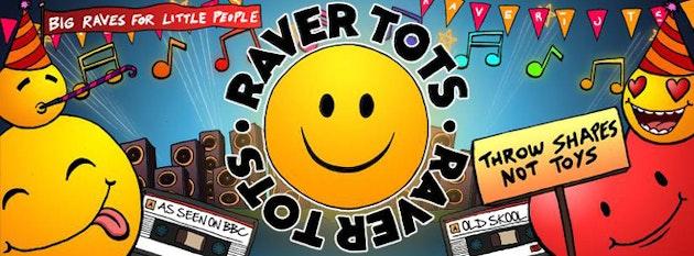 Raver Tots is back in Sheffield!