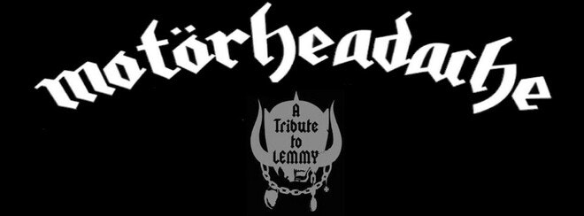 Motorheadache – A Tribute To Lemmy