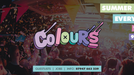 Colours Leeds at Space :: 3rd August :: 2-4-1 Doubles b4 12!