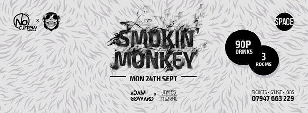 Smokin' Monkey @ Space :: Final Release on sale!