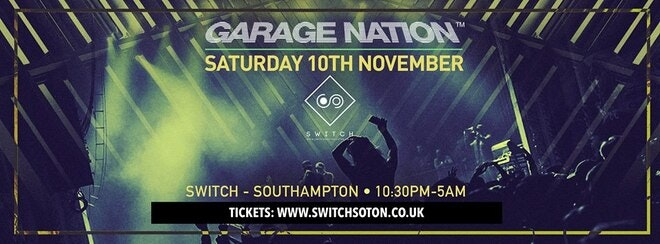 Garage Nation Southampton • Saturday 10th November