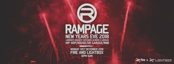 The Rampage Old School New Years Eve Rave – Fire & Lightbox