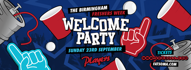 Birmingham Freshers Welcome Party