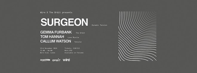 Wire X The Orbit: Surgeon, Gemma Furbank & More