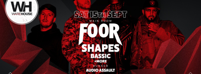 Foor, Shapes & Bassic • Freshers Moving In Party // TONIGHT – FINAL 250 Tickets