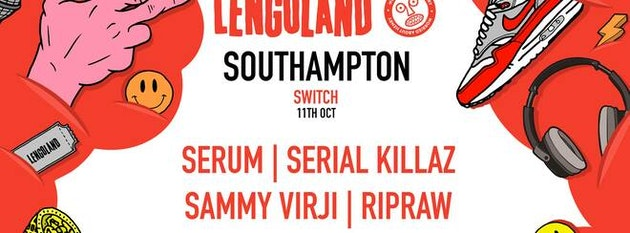 Lengoland Southampton • This Thursday // Serum, Serial Killaz, Sammy Virji + More