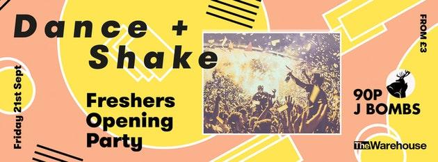 Dance & Shake | Freshers Opening Party