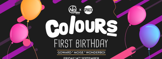 Colours Leeds at Space :: 14th September :: Our First Birthday!