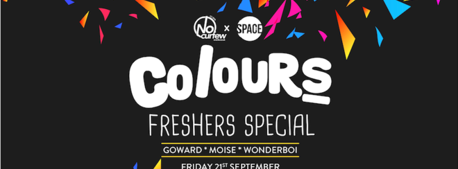 Colours Leeds at Space :: 21st September :: Freshers Special Pt. 1