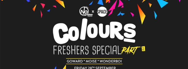 Colours Leeds at Space :: 28th September :: Freshers Special Pt. 2
