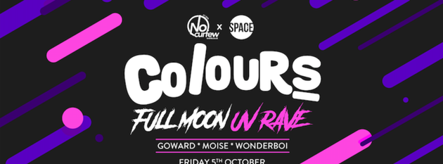 Colours Leeds at Space :: 5th October :: Full Moon UV Rave