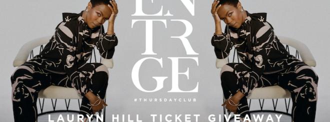 Entourage Leeds @ Backroom :: Lauryn Hill Ticket Giveaway!