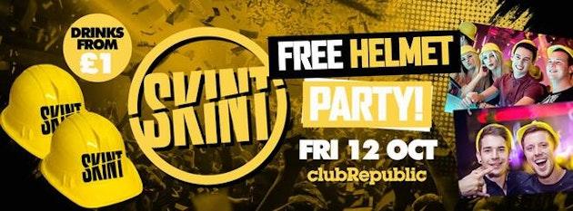 ★ Skint Fridays ★ FREE Helmet Party ★ £1 Budweiser & £1 Sambuca
