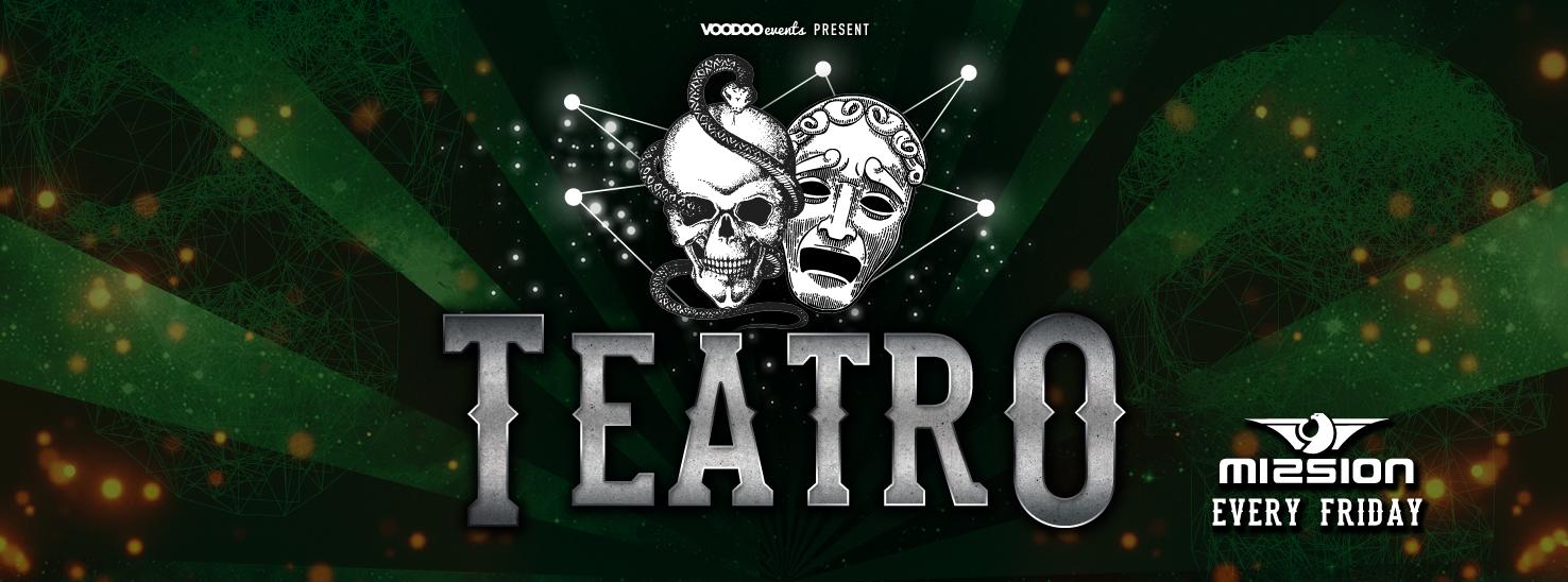 Teatro – Fridays at Mission