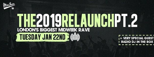 Tonight! Milkshake, Ministry of Sound | Official ReLaunch 2019 Pt 2