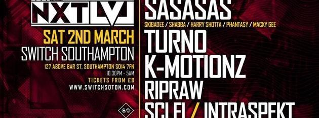 Sasasas • Next Lvl Tour w/ Turno, K-Motioz + More / Sat 2nd Mar