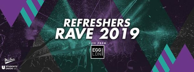 The ReFreshers Rave 2019 at Egg London |  Tonight Tickets On Door