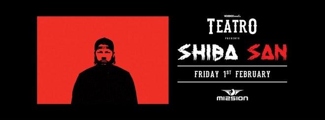 Teatro hosts Shiba San – Fridays @ Mission