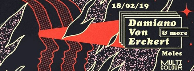 Multicolour presents: Damiano Von Erckert & more