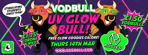 Vodbull UV GLOW Bull!! {FINAL TICKETS!!}