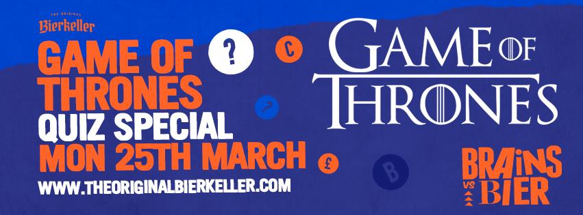 Brains V Bier – Game Of Thrones Quiz Special