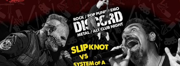 Discord – Slipknot vs System Of A Down!