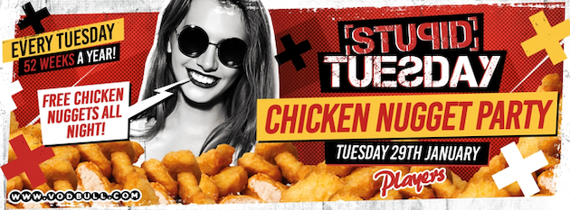 🍗 Stuesday: Chicken Nugget Party 🍗 Tickets On The Door🍗