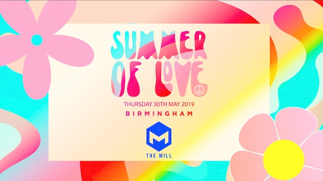 Summer of love – DAY AND NIGHT RAVE – Circo (Selly Oak)//The Mill (Digbeth) -[FINAL 150 TICKETS]