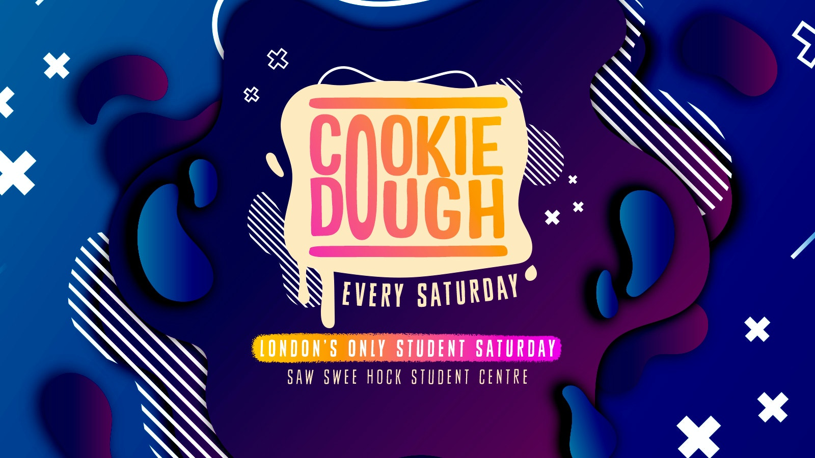 Cookie Dough / Every Saturday / 19.10 ✅🚨 – DJ AR! £3 TICKETS SOLD OUT! £5 TICKETS SELLING FAST