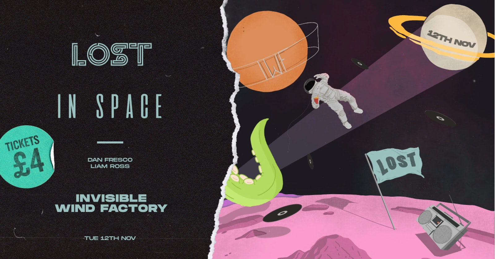 LOST In Space : Invisible Wind Factory : Tue 12th Nov