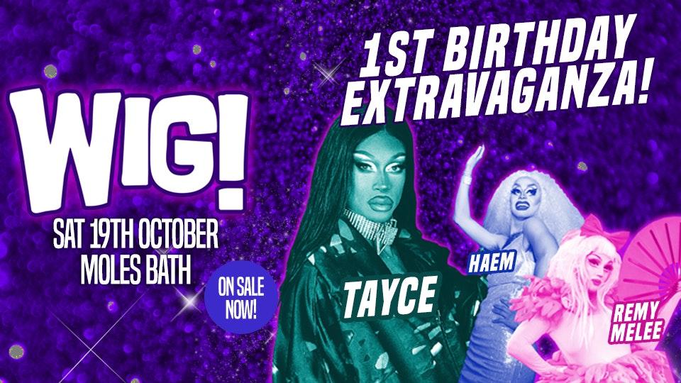 WIG! First Birthday Extravaganza!