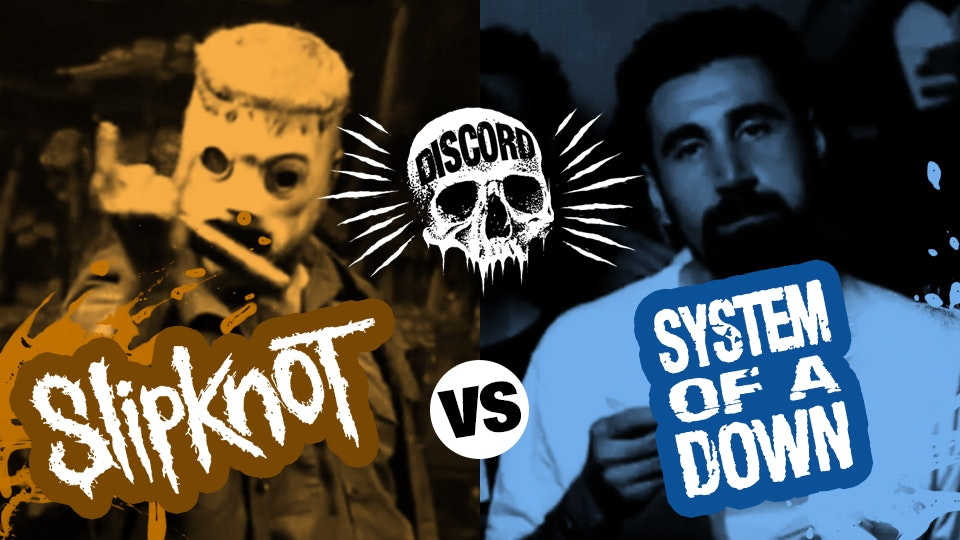 Discord – Slipknot vs SOAD – The Psycho E A I A I O Social!