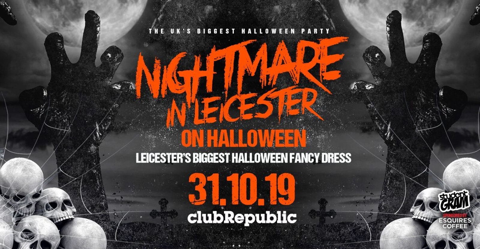 ★ Nightmare in Leicester on Halloween ★ Leicester's Biggest Halloween Fancy Dress ★ 5000+ Zombies ★ Club Republic